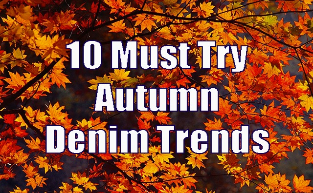 autumn-denim-trends